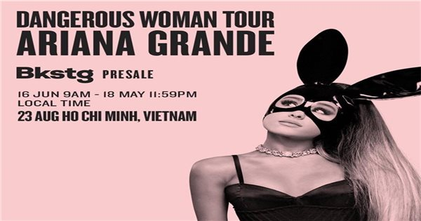 Pop star Ariana Grande to bring her 'Dangerous Woman' world tour to Ho Chi Minh City